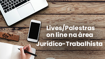 Lives/Palestras on line na área jurídico-trabalhista